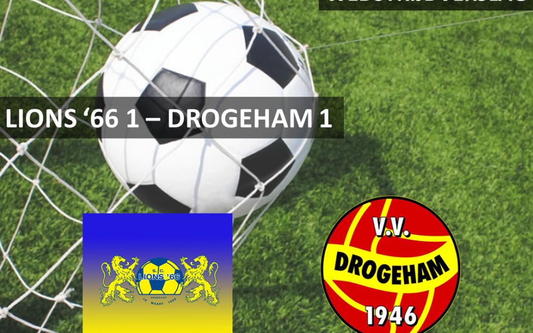 DROGEHAM ONNODIG ONDERUIT TEGEN LIONS '66